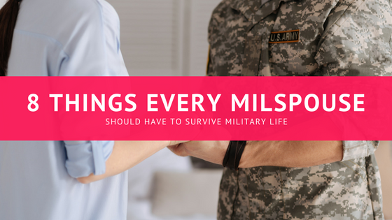 Top 8 Things Every Army Wife Must Have If You Wanna Survive This Life…MUST READ!