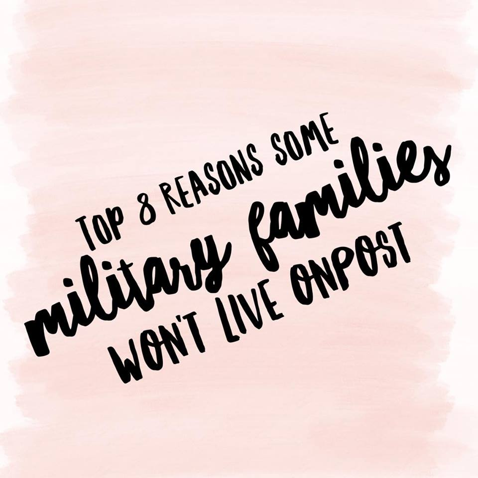 Top 8 Reasons Some Military Families Won't Live Onpost