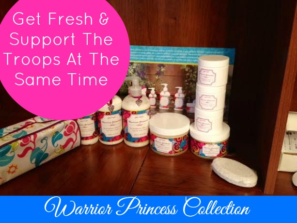 Warrior Princess Bath Collection Gives Back To Troops Plus Full Giveaway!!!