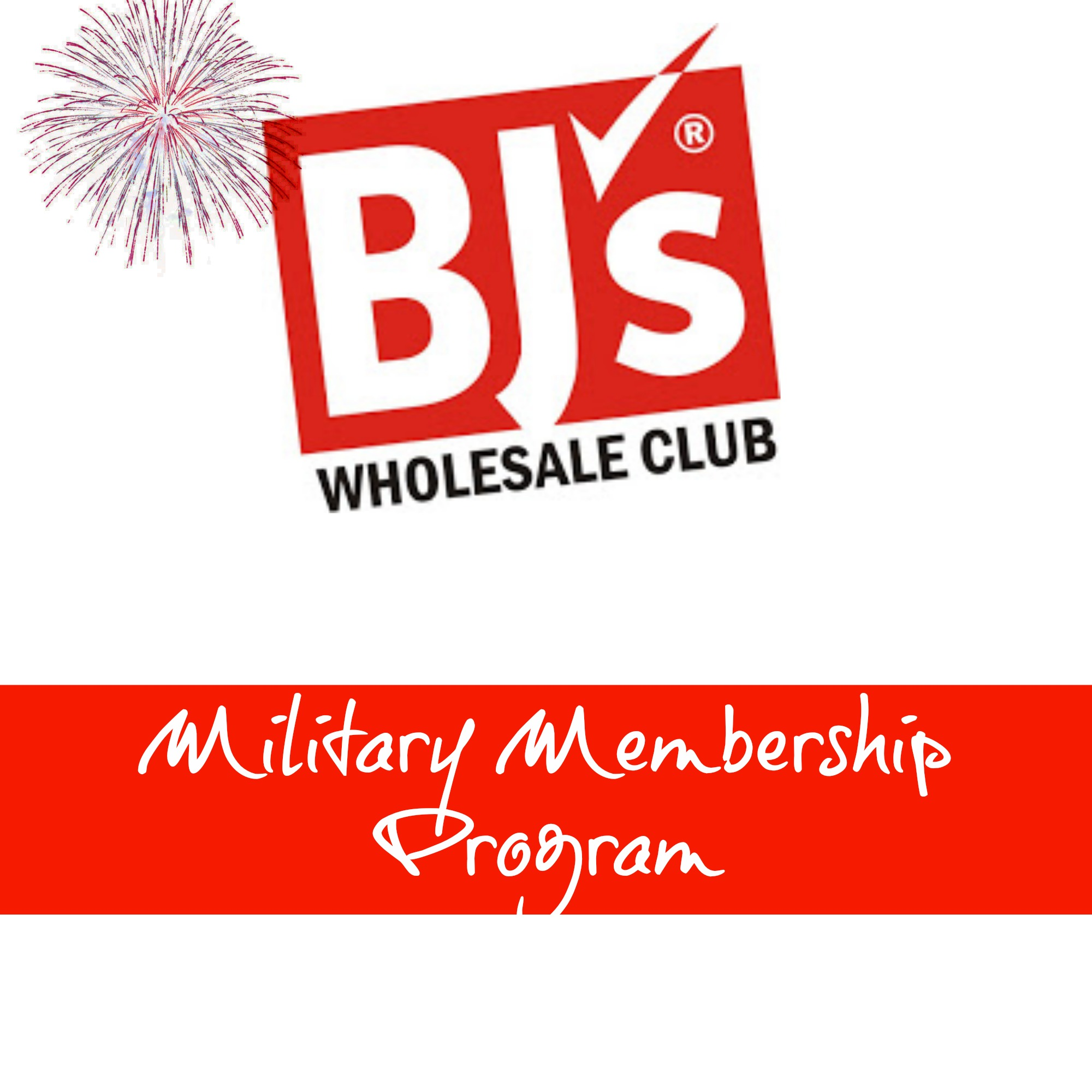 Dont Forget About BJs Fireworks Worthy Military