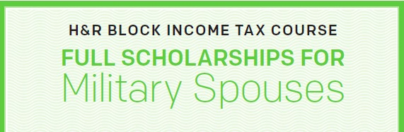 H R Block Military Spouse Scholarships Now Available Army Wife 101