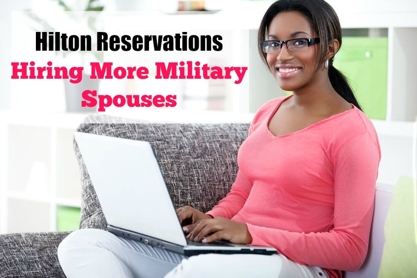 Hilton To Hire More Military Spouses At Several Army Bases