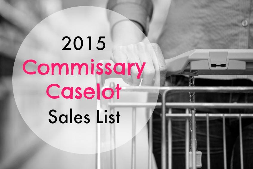 2015 Commissary Caselot Sale Dates