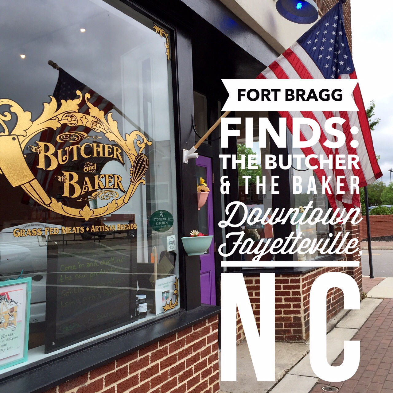 Fort Bragg Finds: Local & Straight From The Farm At The Butcher And The Baker in Downtown Fayetteville NC