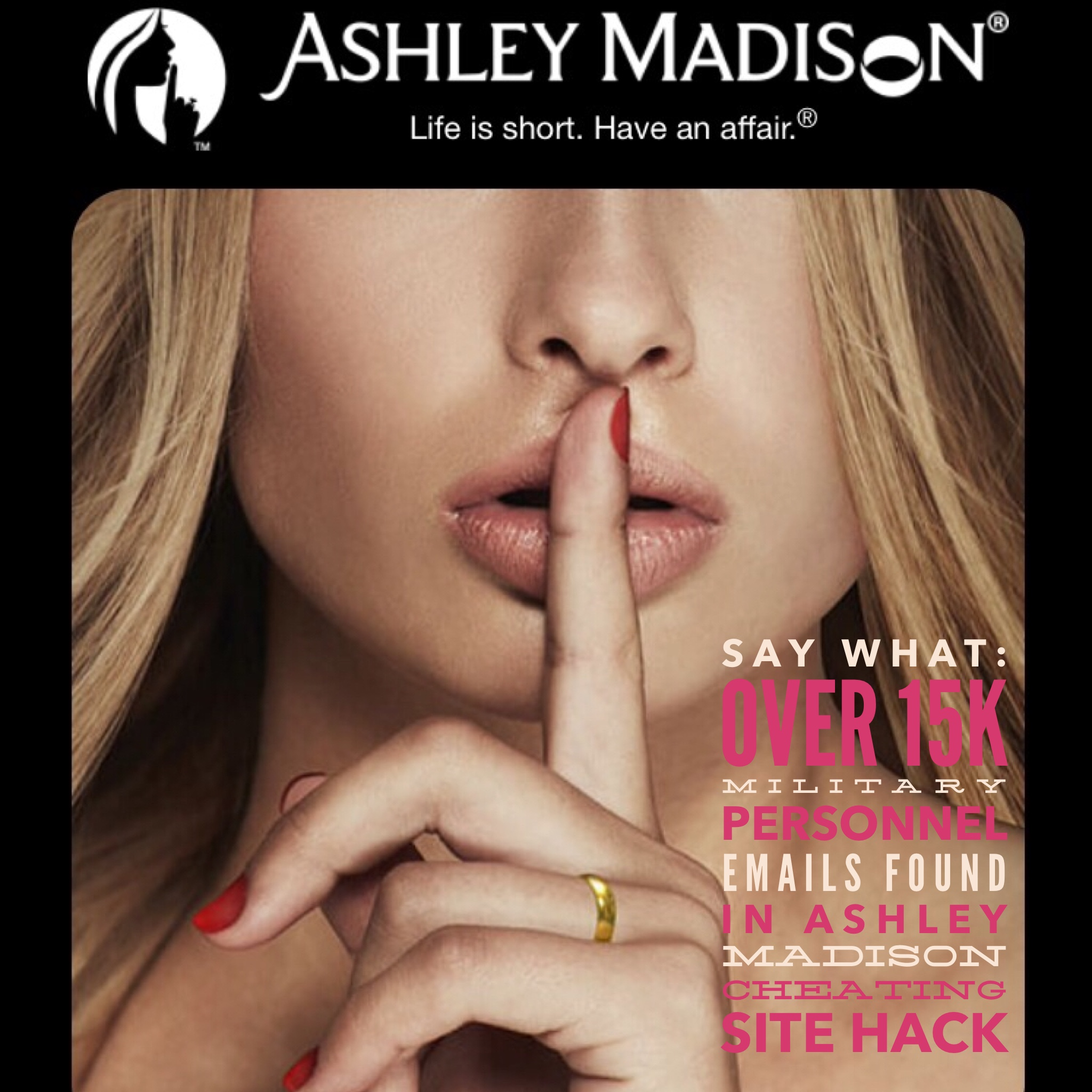 Say What: Over 15,000 Military Personnel Emails Found To Be Used On Adultery Site Ashley Madison