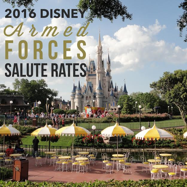 2016 DisneyWorld and Disney Armed Force Salute Rates Released…Details Here!