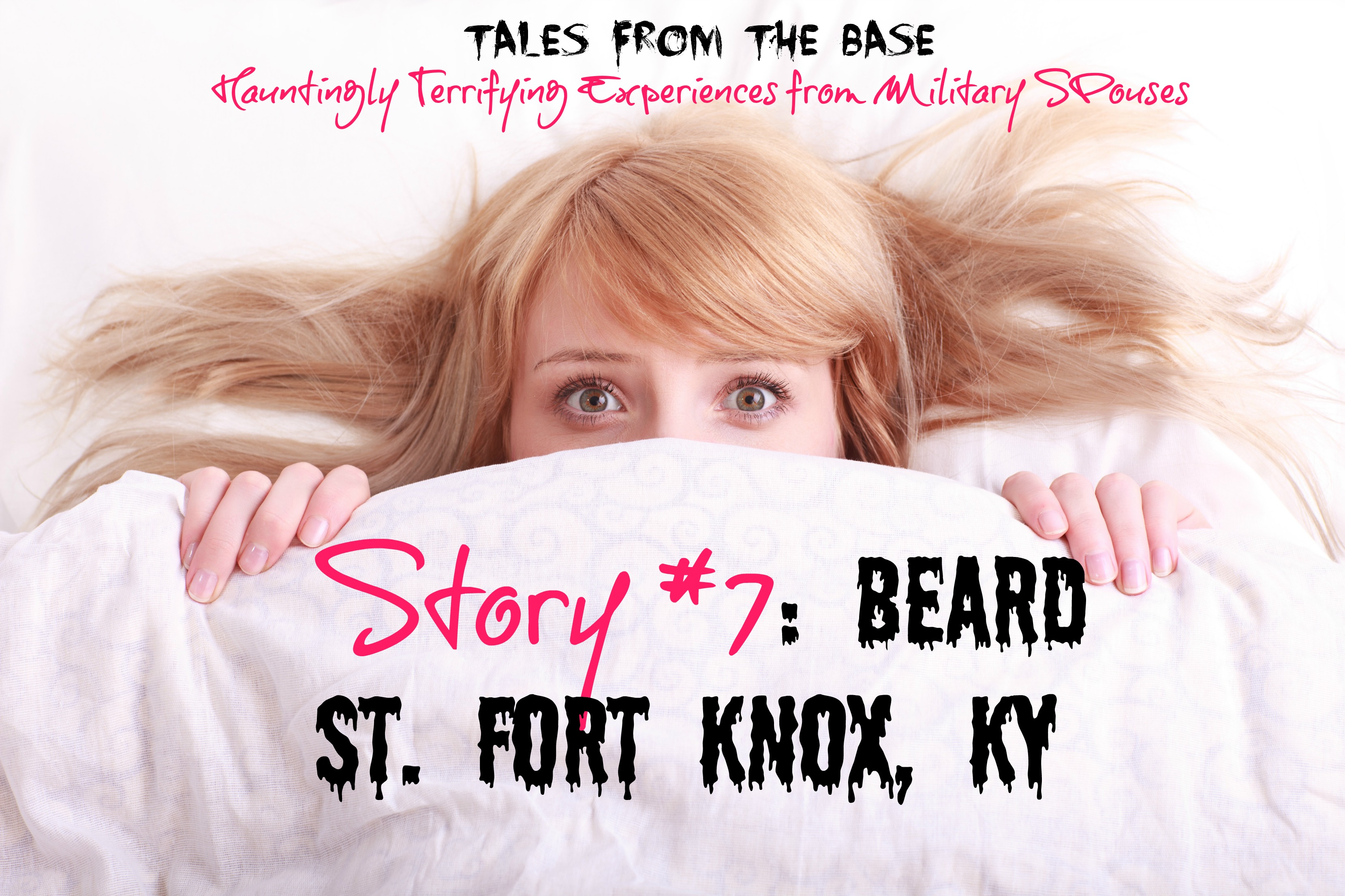 Tales From The Base: Beard St. Fort Knox, KY …Story #7