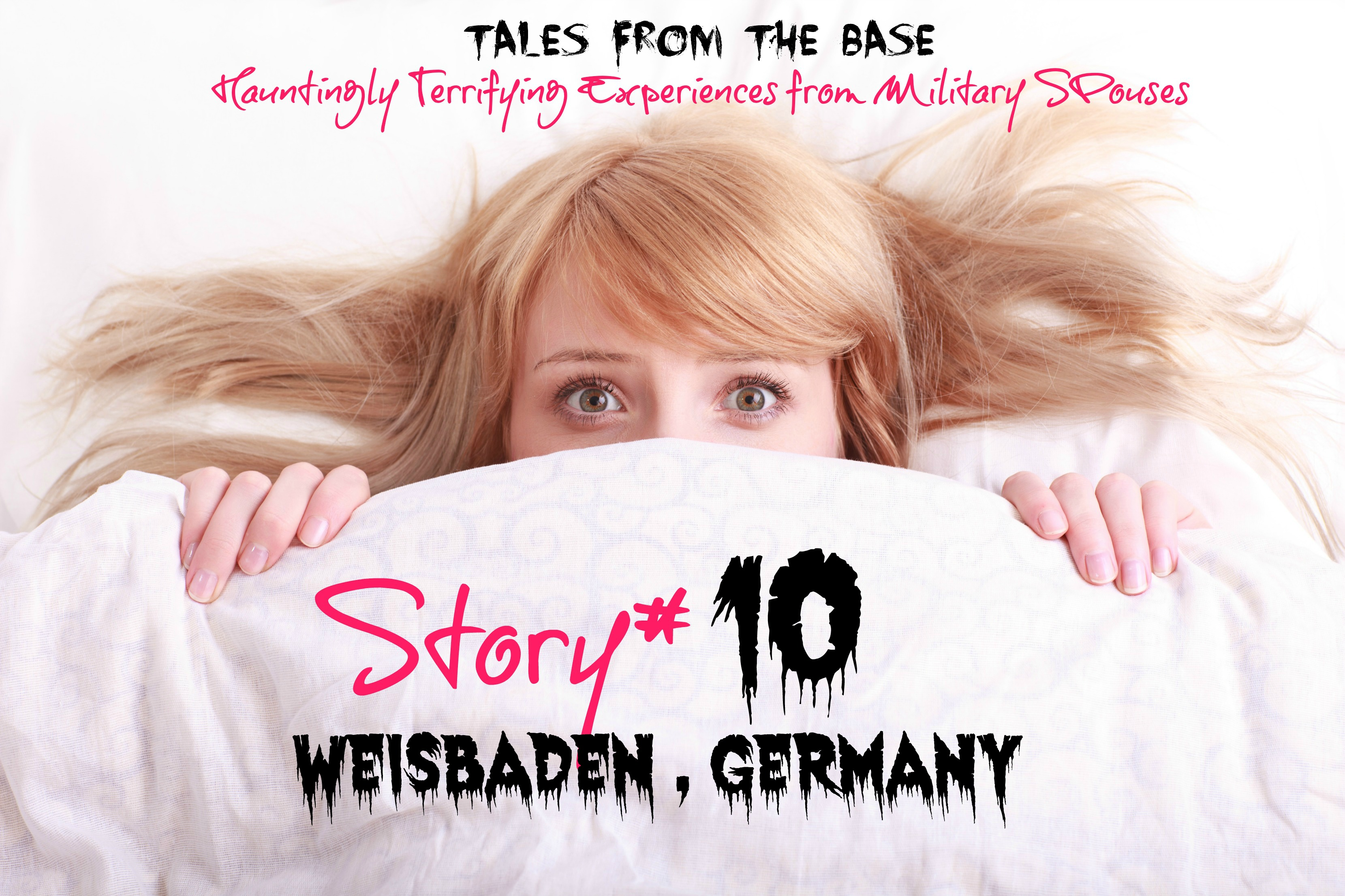 Haunted Tales From The Base: Newman Village Wiesbaden, Germany Story #10