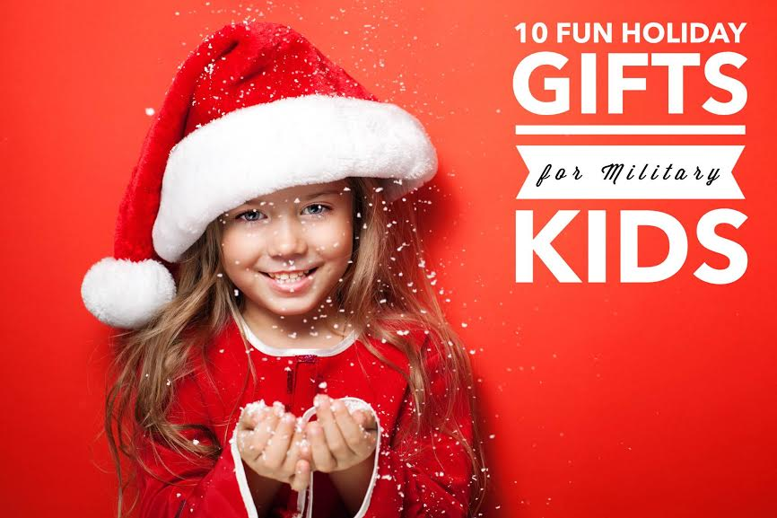 10 Fun Holiday Gifts for Military Kids