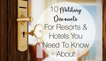 10 Military Discounts For Resorts & Hotels You Need To Know About