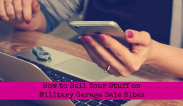How to Sell Your Stuff on Military Garage Sale Sites