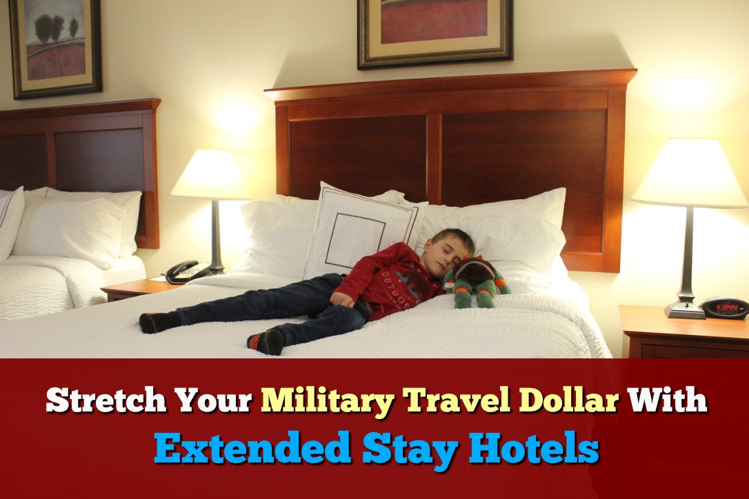 Stretch Your Military Travel Dollar with Extended Stay Hotels