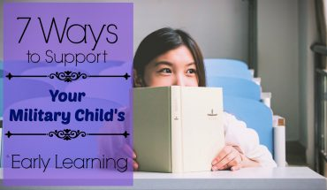 7-ways-to-support-your-military-childs-early-learning