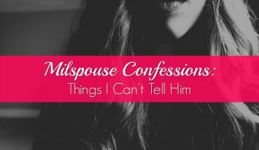 milspouse-confessions-things-i-cant-tell-him