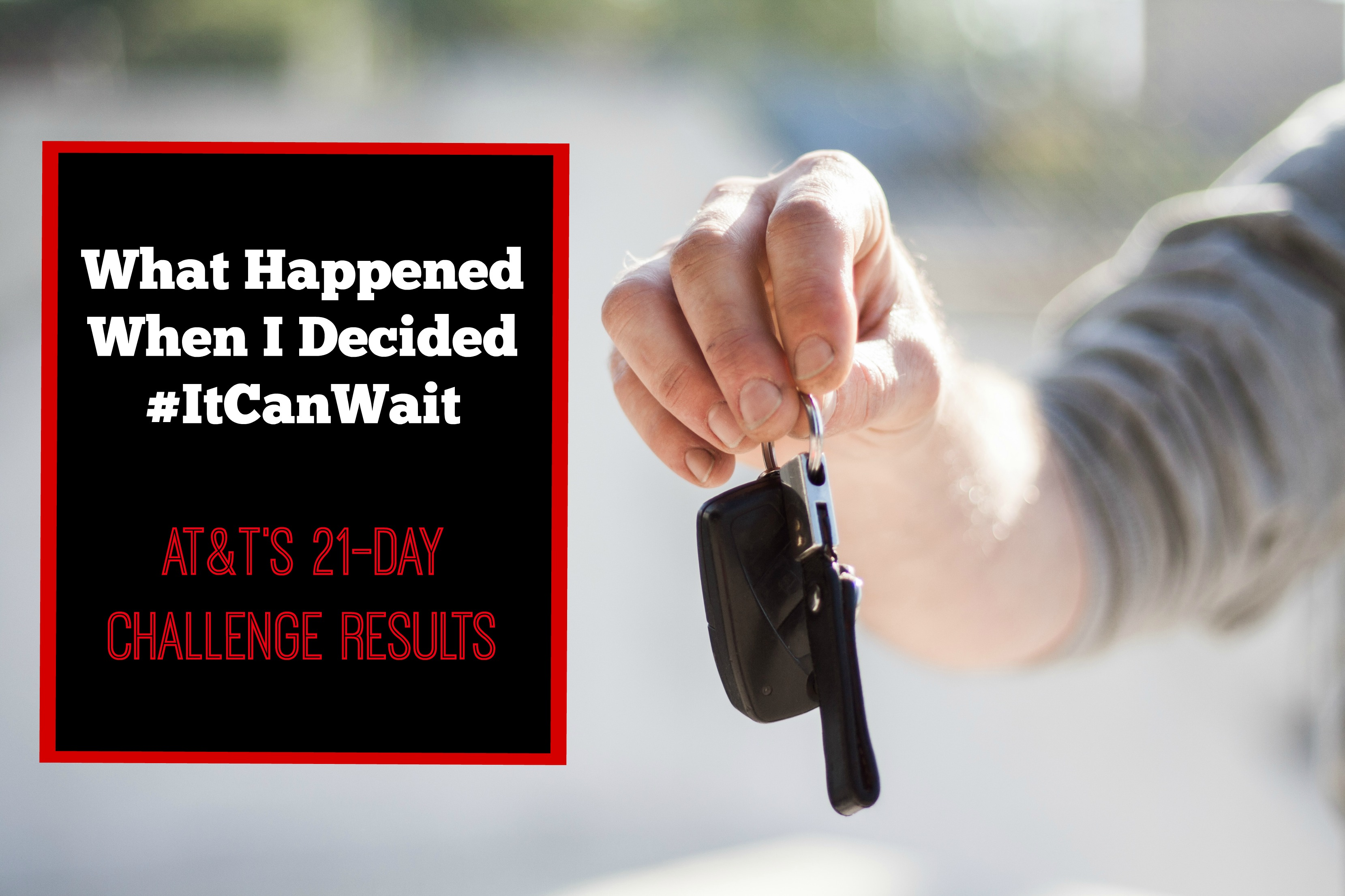 What Happened When I Decided #ItCanWait