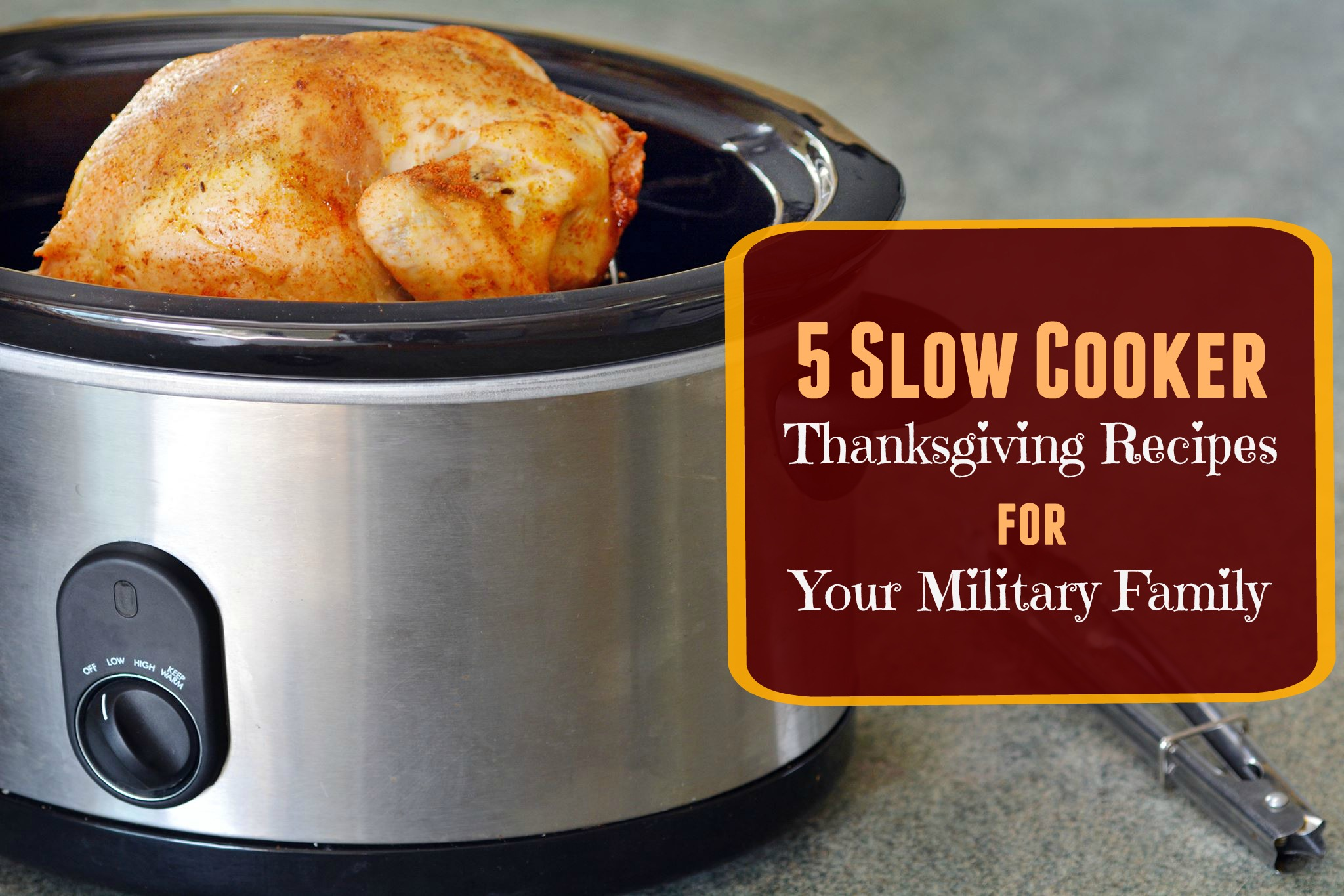 5 Slow Cooker Thanksgiving Recipes for Your Military Family
