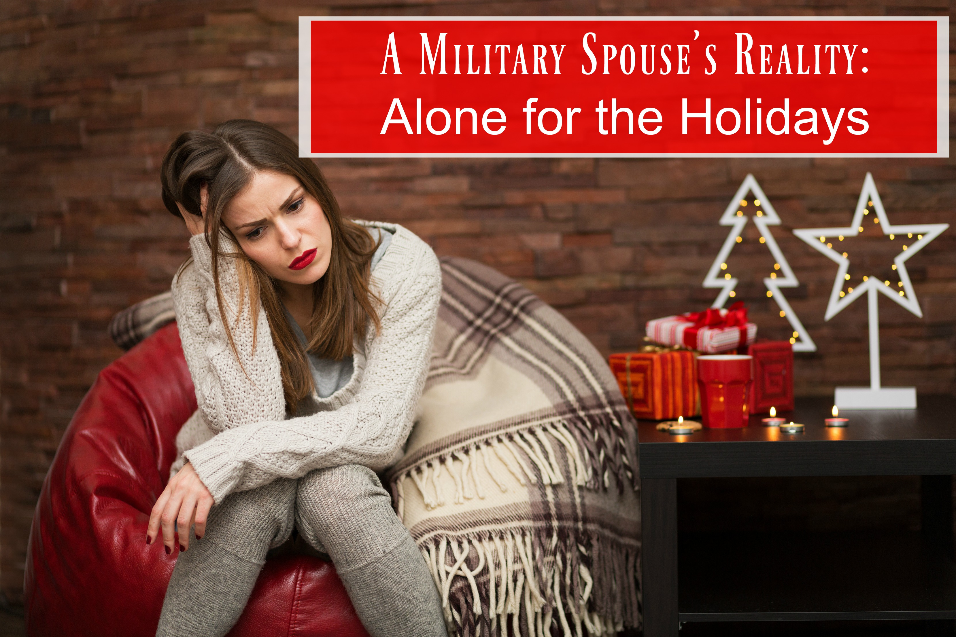 A Military Spouse's Reality: Alone for the Holidays