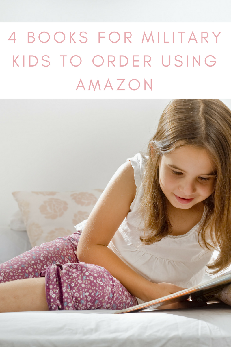 4 Books for Military Kids To Order Using Amazon