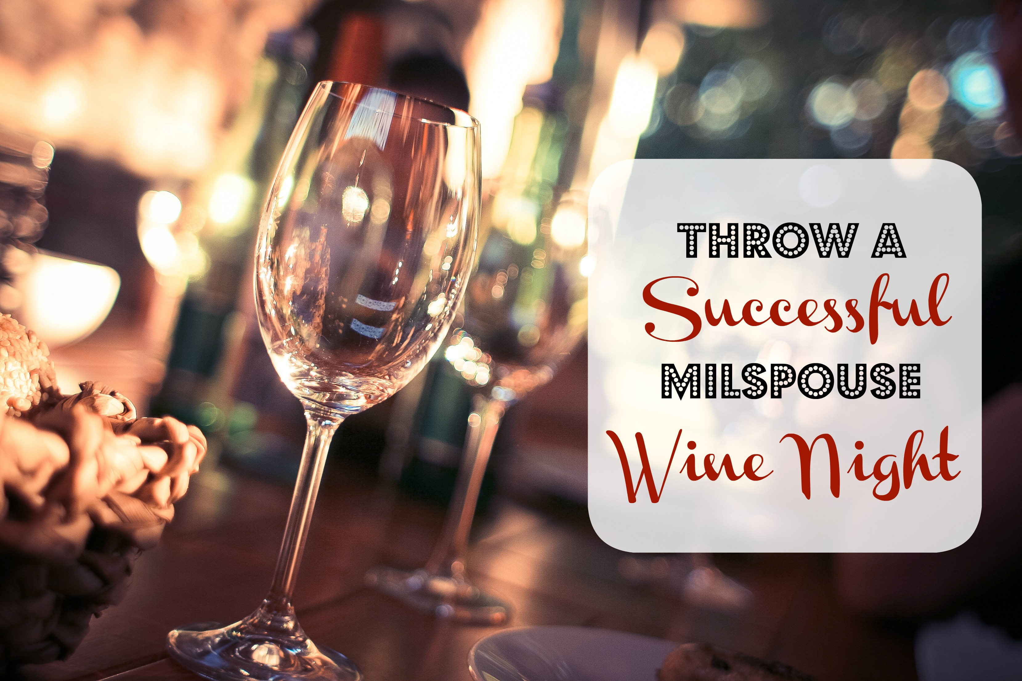 Throw a Successful Milspouse Wine Night
