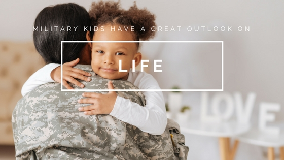 Military Kids Have A Great Outlook On Life