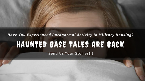 Submit Your Haunted Military Base Stories
