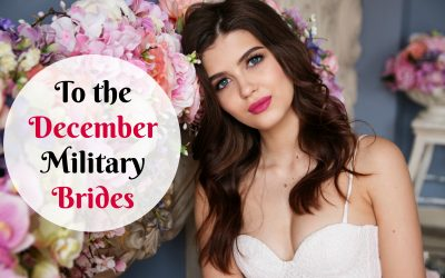 To the December Military Brides