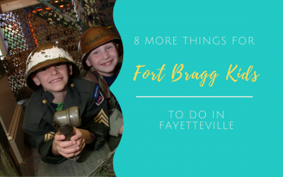 8 More Things For Fort Bragg Kids To Do In Fayetteville