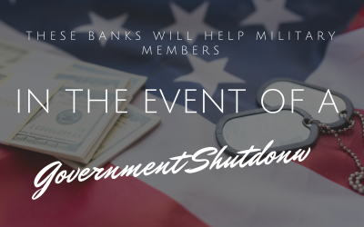 These Banks Will Help Military Members In The Event Of A Government Shutdown