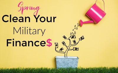 Spring Clean Your Military Finances