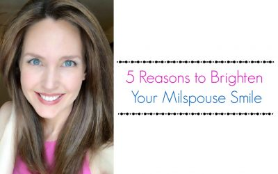 5 Reasons to Brighten Your Milspouse Smile