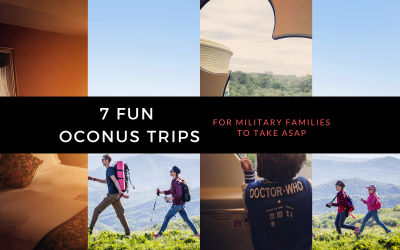 7 Fun OCONUS Trips for Military Families to Take ASAP