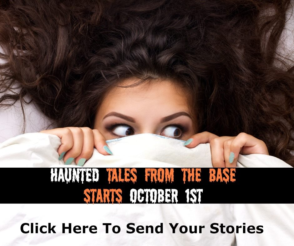 Send Your Haunted Base Tales By Oct 1st