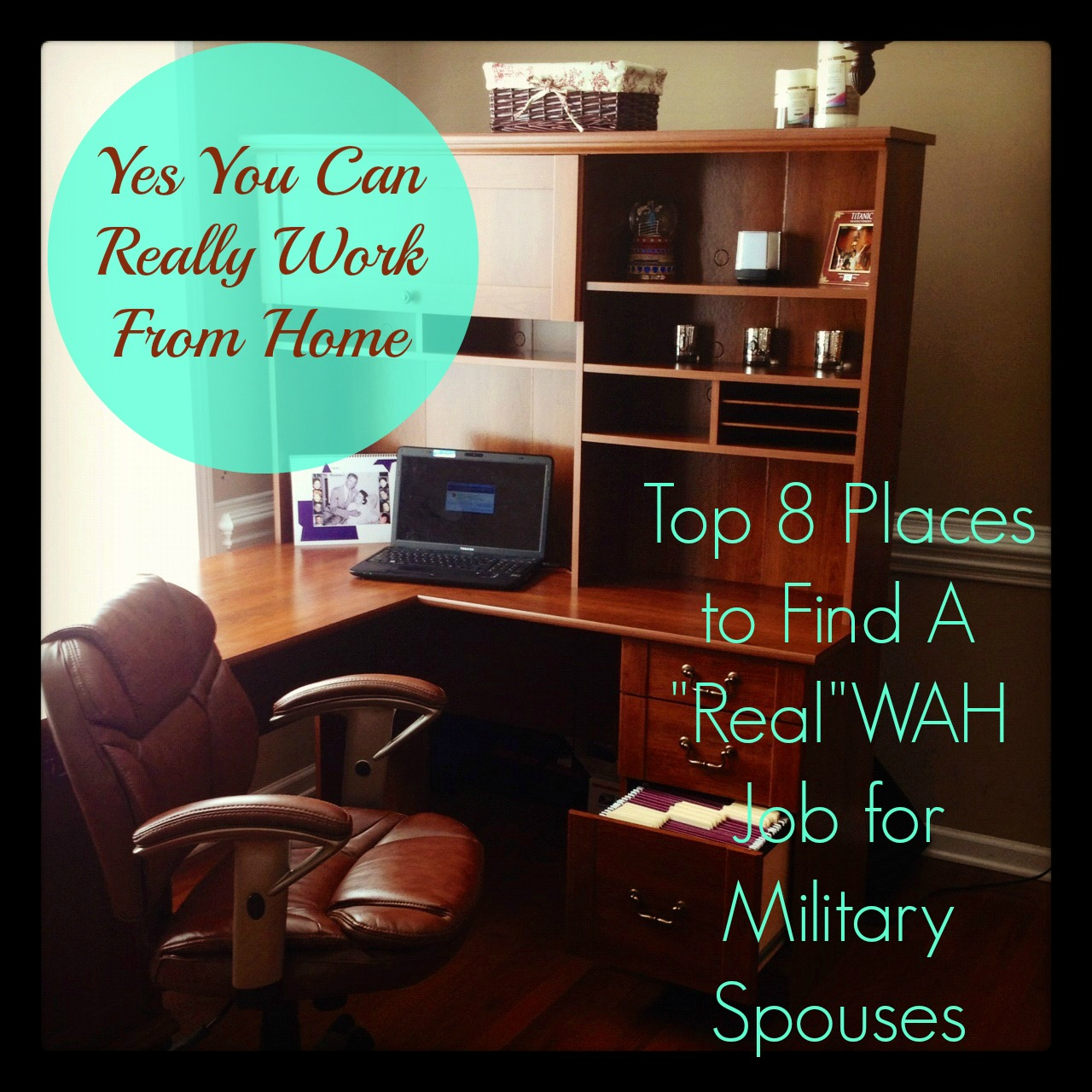 So You Want To Work From Home: Top 8 Places for Military Spouses To Find A Work from Home Job