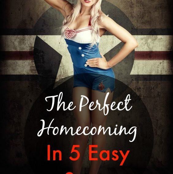 5 steps for a perfect military homecoming