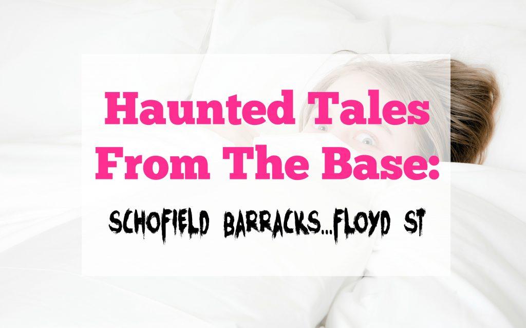 hauntedtalesfromthebaseschofield