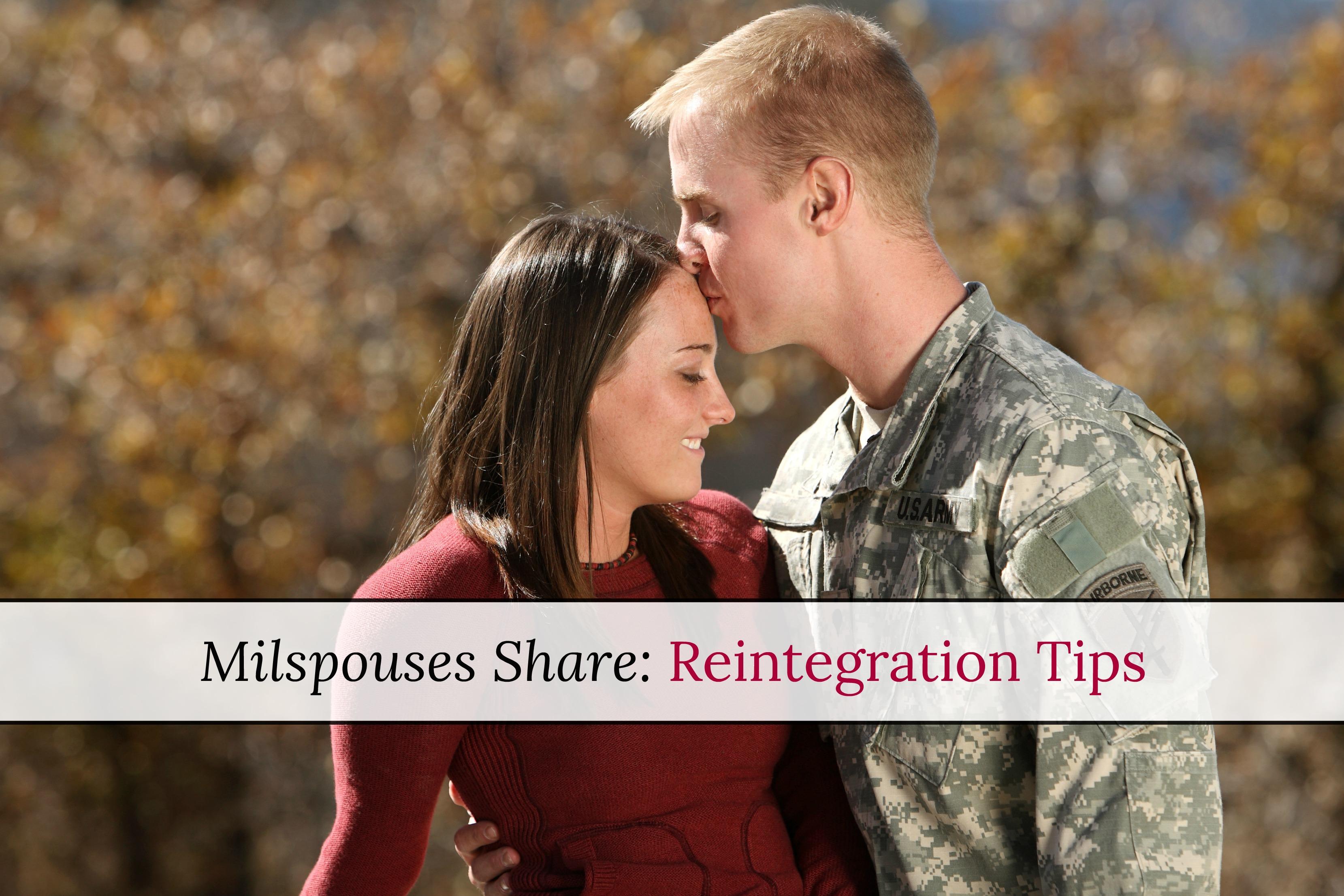 Milspouses Share: Reintegration Tips