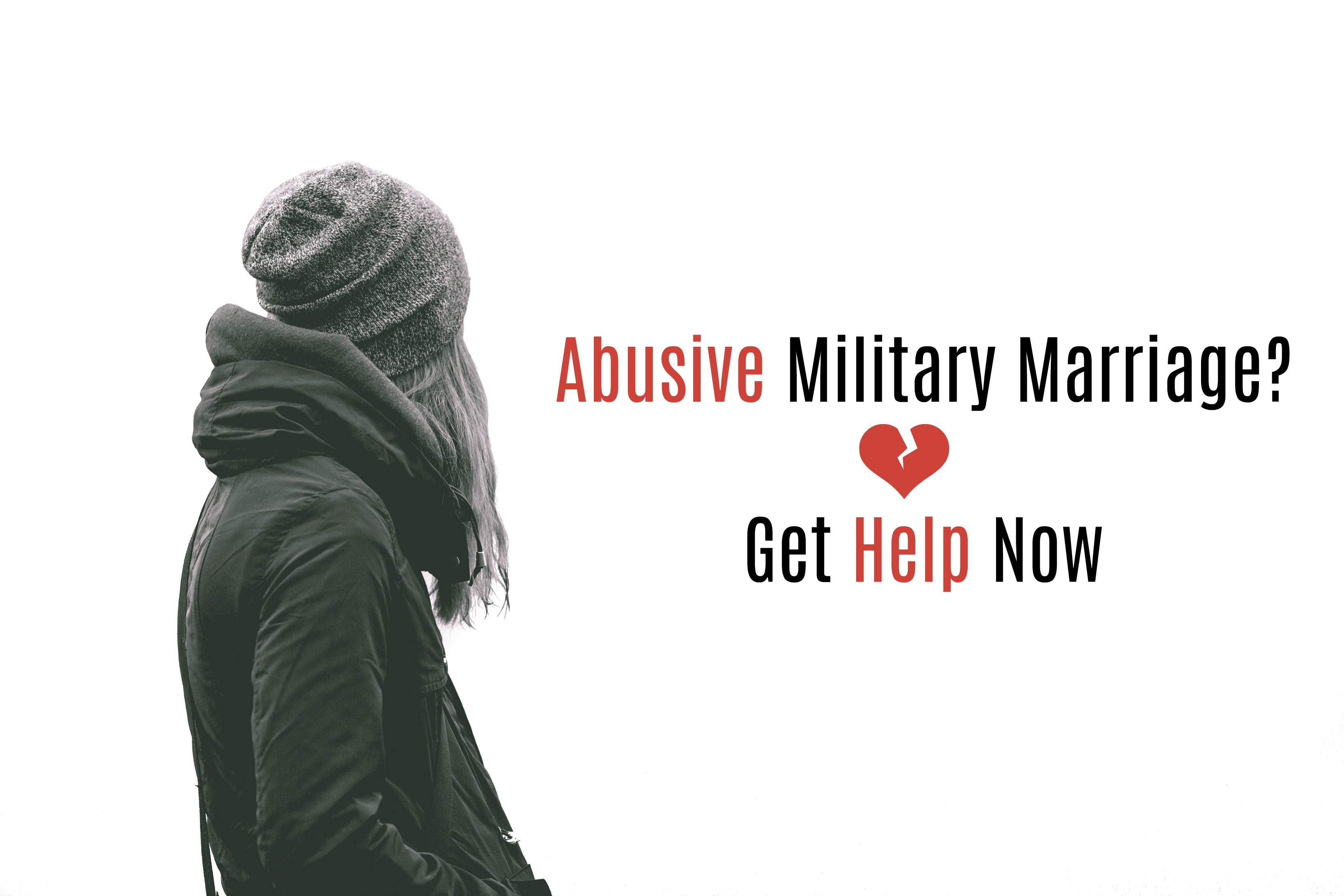 Abusive Military Marriage? Get Help Now