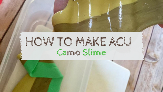 How To Easily Make ACU Camo Slime