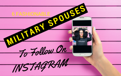 6 Fashionable Military Spouses You Should Follow On IG