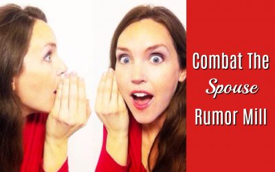 Combat The Spouse Rumor Mill